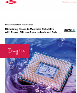 Dow Silicone Encapsulants and Gels Product Selector Guide